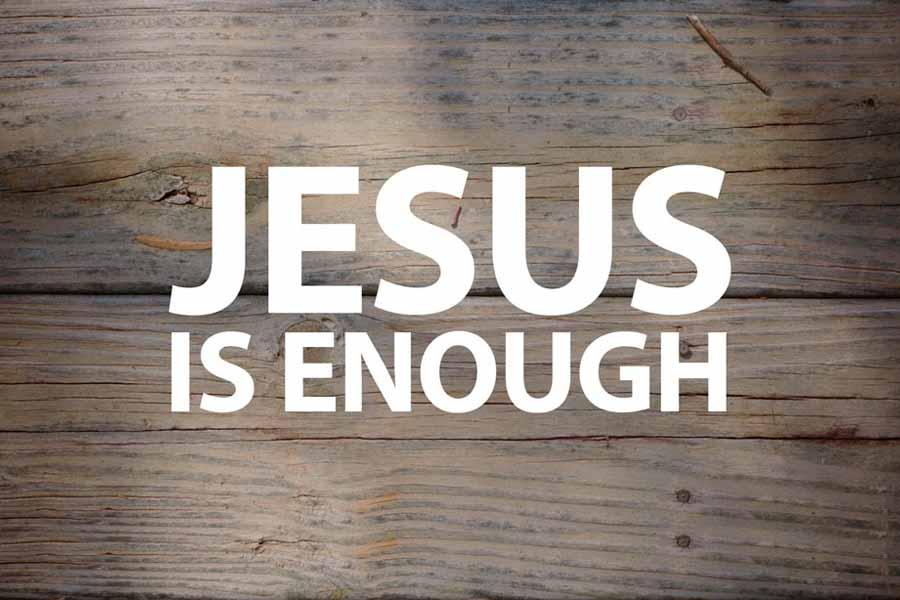 10 Reasons Jesus Is Enough Joy Digital
