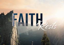 Faith Rests