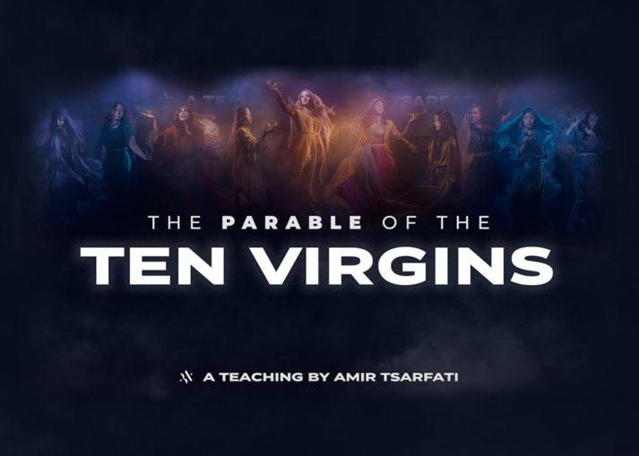 Amir Tsarfati: The Parable of the Ten Virgins